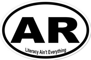 Literacy Ain't Everything Arkansas - Sticker