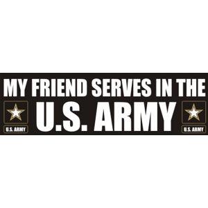 Friend Serves Army - Sticker