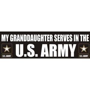 Granddaughter Serves Army - Sticker