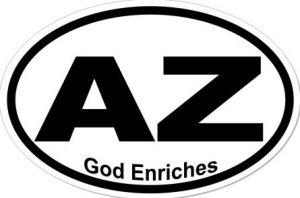 God Enriches Arizona - Sticker