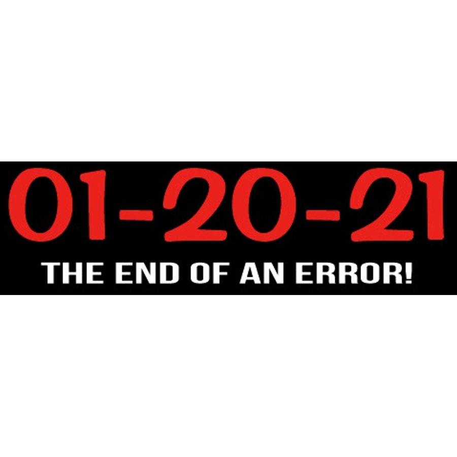 End of an Error - Bumper Sticker