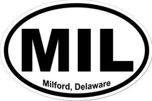 Milford Delaware - Sticker