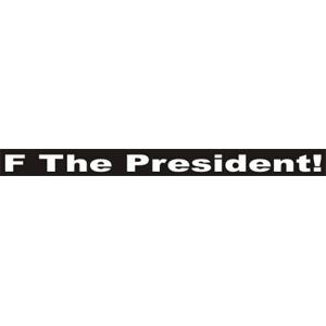 F The President - Sticker