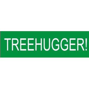 Treehugger - Bumper Sticker