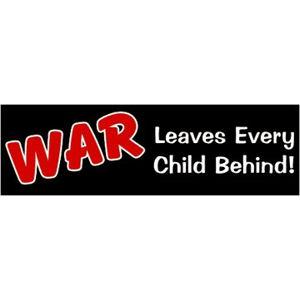 War Leaves Children Behind - Bumper Sticker