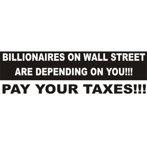 Billionaires On Wall Street - Bumper Sticker